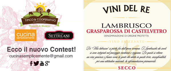 Contest Lambrusco cantina Settecani - Cucina Semplicemente